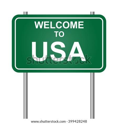 Welcome to USA, green signal vector - stock vector