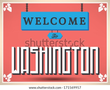 Welcome to Washington sign, vector design.