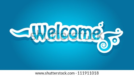 Welcome vector lettering - stock vector