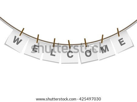Welcome word on white hanged paper on white background