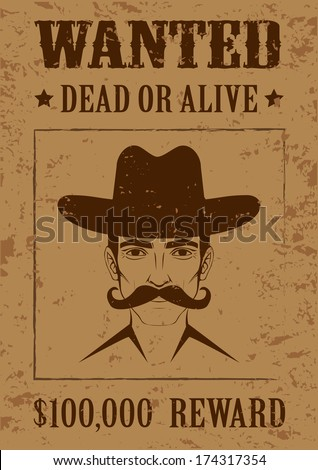 western vector poster, wanted dead or alive, vintage cowboy face - stock vector