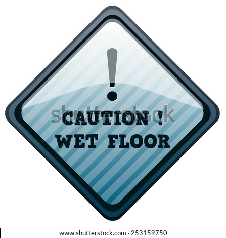Wet Floor Warning Diamond Shape Sign, Vector illustration isolated on White Background.  - stock vector