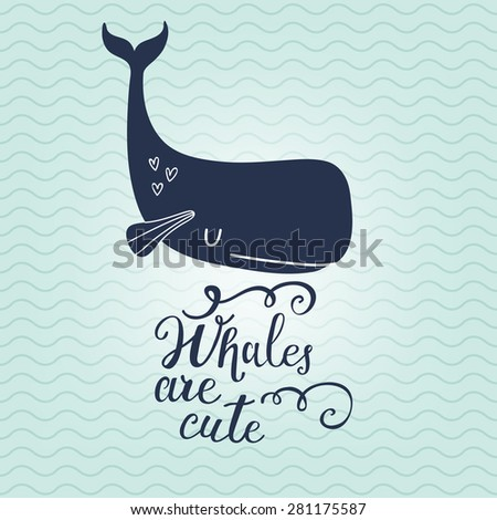 Whales are cute. Sweet whale on sea textured background in vector. Lovely childish card in blue colors