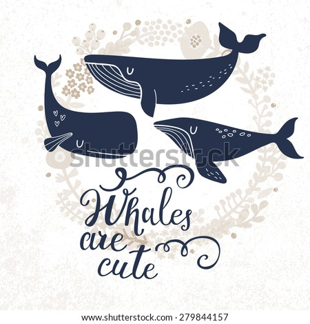 Whales are cute. Sweet whales on light background with floral wreath in vector. Lovely childish card in stylish colors