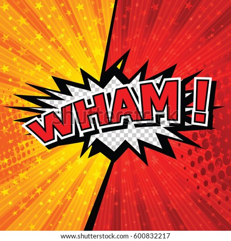 Wham! Comic Speech Bubble, Cartoon. art and illustration vector file.
