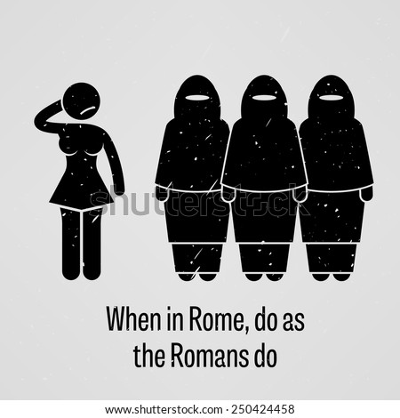 When in Rome Do as the Romans do - stock vector