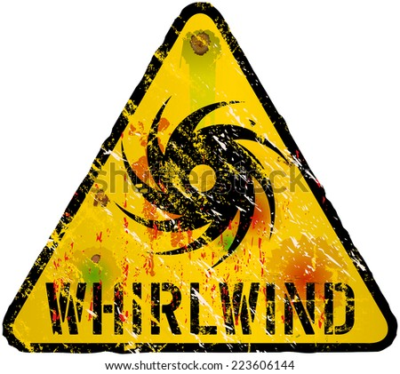 whirlwind warning sign, gungy vector illustration - stock vector