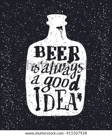 Whiskey bottle and handwritten lettering Beer is always a good idea on the canvas background. Vector illustration