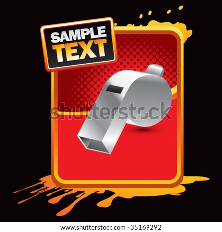 whistle on grungy splattered background - stock vector
