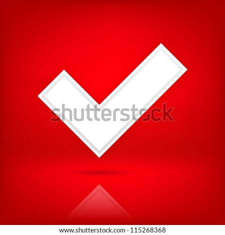 White check mark sign. Web icon button. Satin shape with black shadow and transparent reflection on dark red background. This vector illustration clip-art element for design saved in 10 eps - stock vector