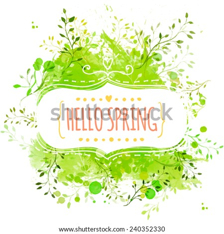 White decorative frame with text hello spring. Green paint splash background with leaves. Fresh vector design for banners, greeting cards, spring sales. - stock vector