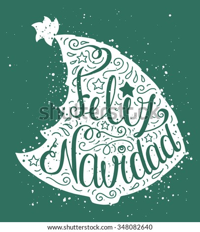 White doodle typography poster with green christmas tree. Cartoon cute card on celebration theme with lettering text - Feliz Navidad. Hand drawn vector illustration isolated on blue background. - stock vector