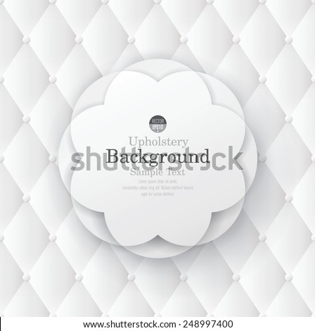 White flower frame on white upholstery background. Can be used in cover design, book design, website background, CD cover, advertising.  - stock vector
