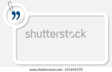 white frame for text and quotation mark - stock vector