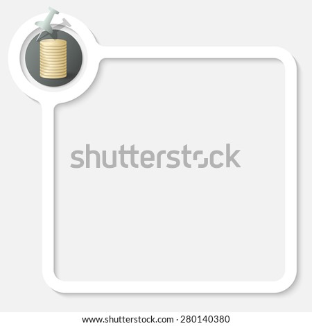 White frame for your text and coin - stock vector