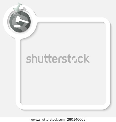 White frame for your text and lawyer symbol - stock vector
