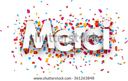 White french thank you sign over confetti background. Vector holiday illustration. - stock vector