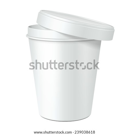 White Opened Mock Up Food Plastic Tub Bucket Container For Dessert, Yogurt, Ice Cream, Sour Cream Or Snack. Ready For Your Design. Product Packing Vector EPS10 - stock vector