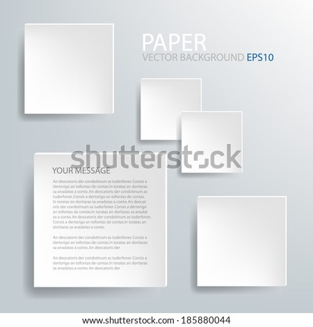 White paper background multi paper infographic shadow on grey background for text and message design , vector - stock vector