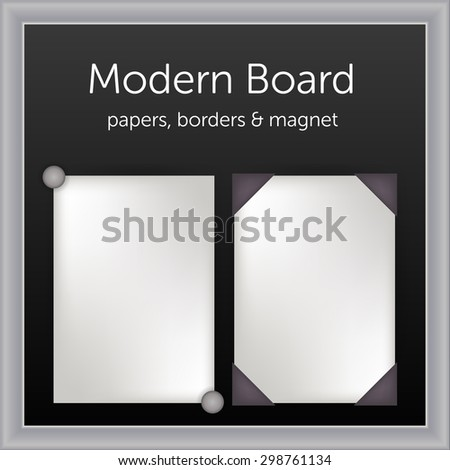 white papers with borders and magnet pin on black board with white frame vector - stock vector