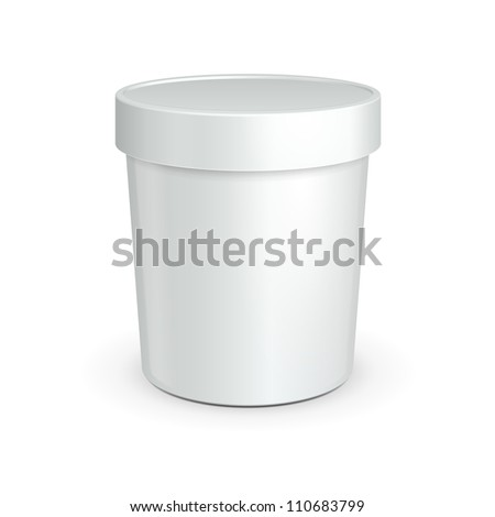 White Tub Food Plastic Container For Dessert, Yogurt, Ice Cream, Sour Sream Or Snack. Ready For Your Design. Product Packing Vector EPS10