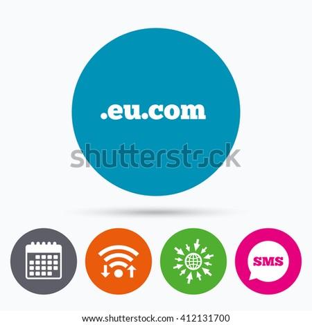 Wifi, Sms and calendar icons. Domain EU.COM sign icon. Internet subdomain symbol. Go to web globe. - stock vector