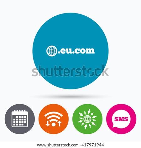 Wifi, Sms and calendar icons. Domain EU.COM sign icon. Internet subdomain symbol with globe. Go to web globe. - stock vector