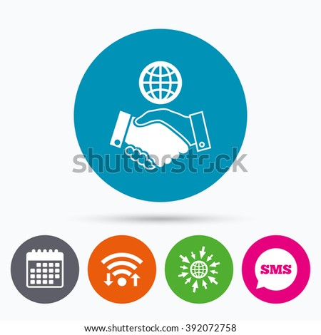 Wifi, Sms and calendar icons. World handshake sign icon. Amicable agreement. Successful business with globe symbol. Go to web globe. - stock vector