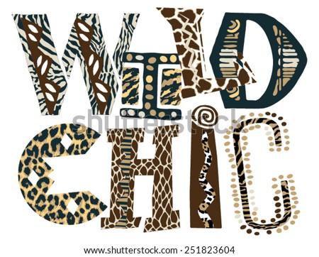 Wild chic, vector print for women t-shirt in custom colors - stock vector