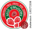 Wild strawberry label. Vector strawberry sign. - stock vector