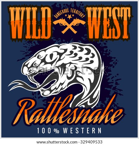 Wild west and rattlesnake -  vintage artwork for wear.  Vector stock.