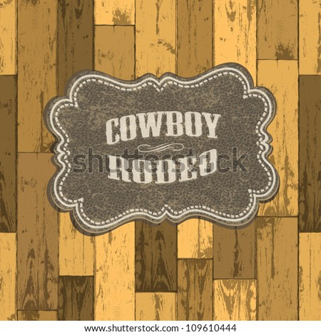 Wild west background on seamless wooden texture. Vector illustration, EPS10