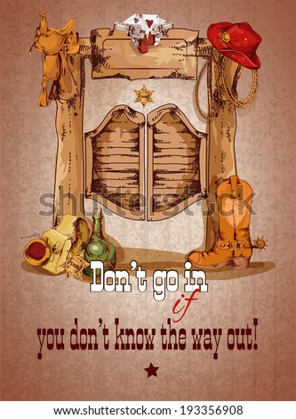 Wild west saloon door poster with cowboy boots hat saddle vector illustration - stock vector
