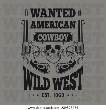 Wild west shooting, carved retro emblem. - stock vector