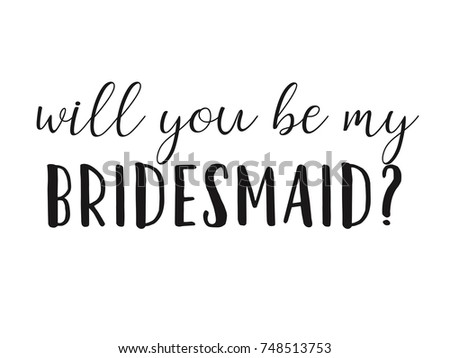 Will You Be My Bridesmaid Question Stock Vector 748513753 - Shutterstock
