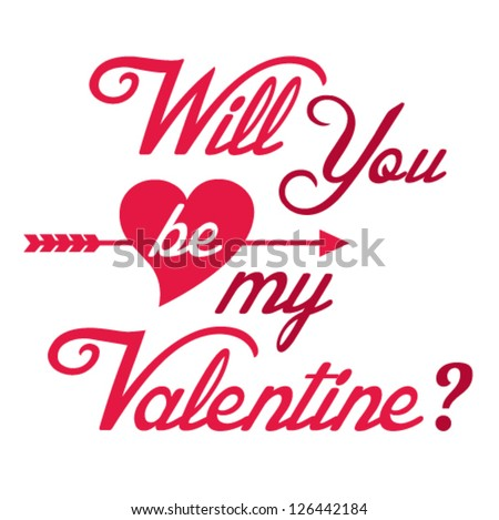 Will You Be My Valentine Hand Lettering   Typographical Background
