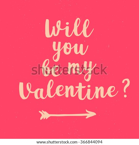 Will you be my Valentine lettering on pink chalkboard. Hand drawn inscription for 14 february. Vector illustration. Vintage lettering on pink blackboard for Valentines Day - stock vector