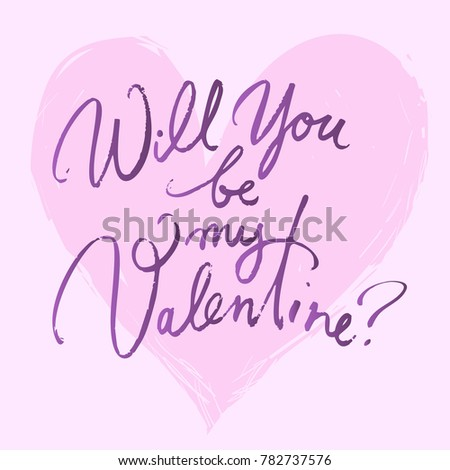 Will You Be My Valentine. Valentines Day Card With Hand Written Brush  Lettering On Pink