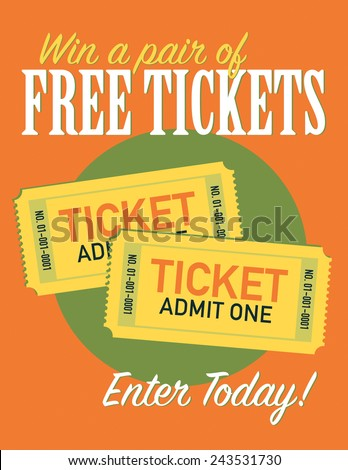 Win a free pair of tickets entry poster - stock vector