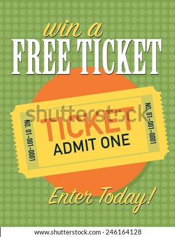 Win a free tickets poster, enter today - stock vector
