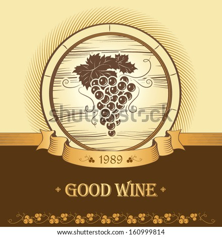Wine label with grapes.  Wine menu. oak barrel - stock vector
