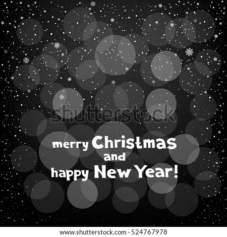 Winter black bokeh background with snow. Lettering merry Christmas and happy New Year