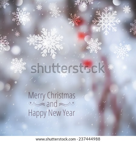 Winter blurred background with snowflakes, branches and berries. Merry christmas and happy new year - stock vector