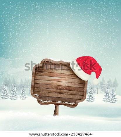 Winter christmas landscape with a wooden ornate sign and a santa hat background. Vector. - stock vector
