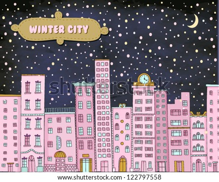 Winter City - Hand drawn cityscape against the snowy backdrop - stock vector