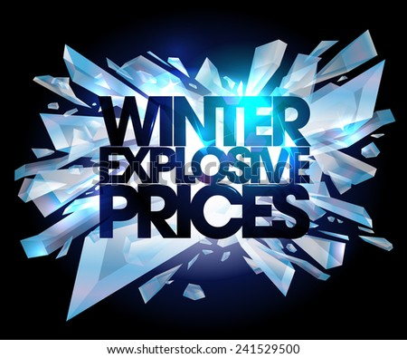 Winter explosive prices, sale design with pieces of ice. - stock vector
