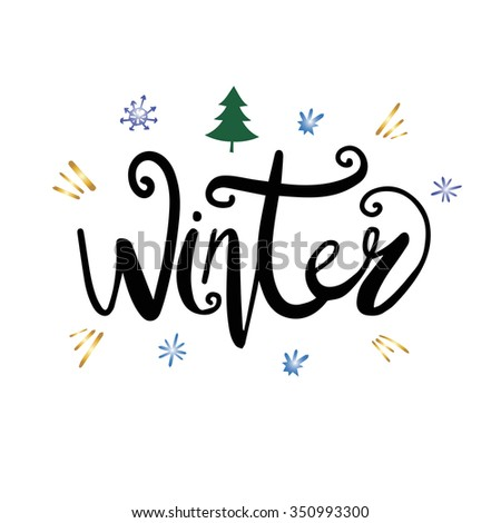 Winter Text Lettering For Invitation And Greeting Card, Prints And Posters.  Hand Drawn Typographic