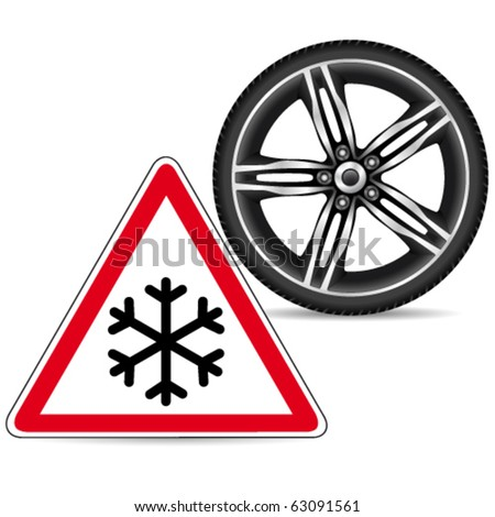 winter tires and snow warning sign - vector illustration - stock vector