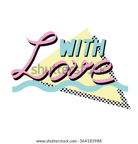 With love -Valentine's day background in retro eighties style 5 - stock vector