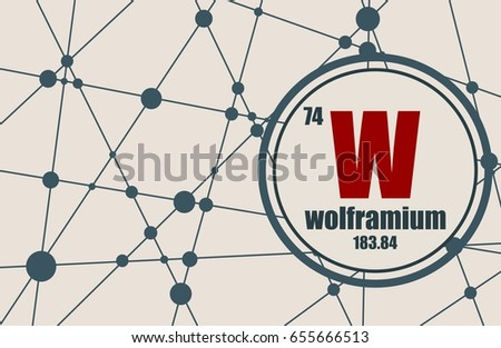 Wolfram Chemical Element Sign Atomic Number Stock Vector 655666513